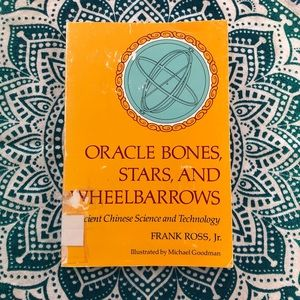Oracle Bones, Stars, and Wheelbarrows Book by Ross